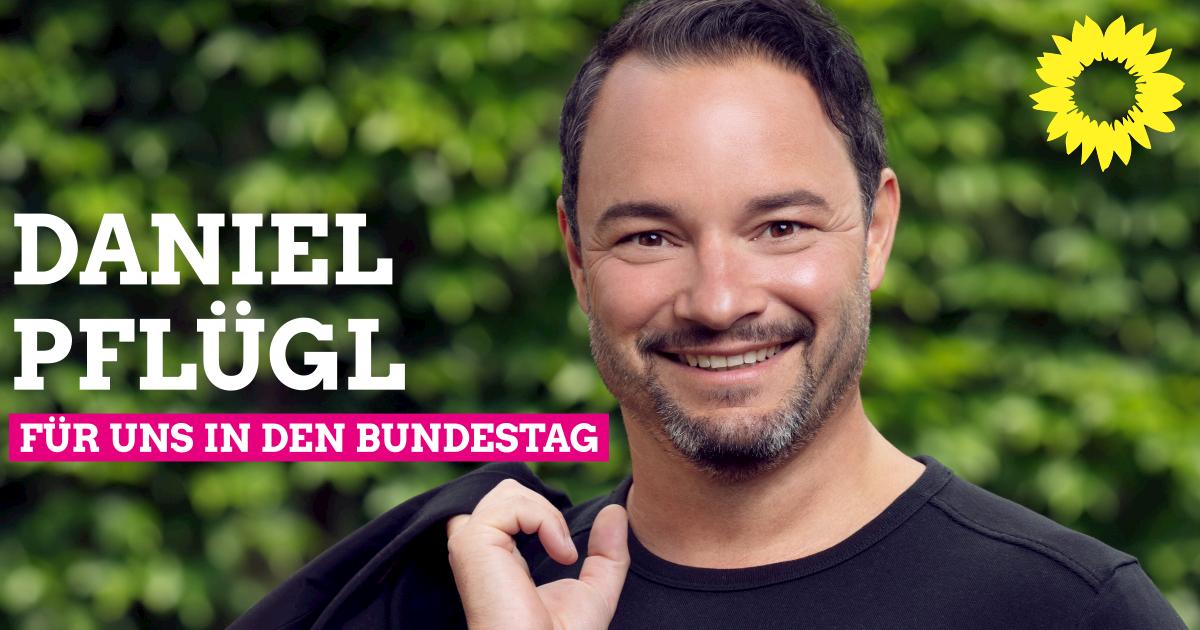 Unser Bundestagskandidat 2021: Daniel Pflügl
