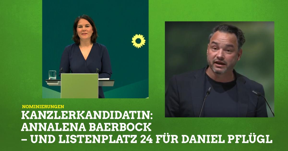 Daniel auf Listenplatz 24, Annalena Kanzlerkandidatin