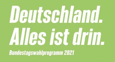 Titel des Wahlprogramms der GRÜNEN zur Bundestagswahl 2021
